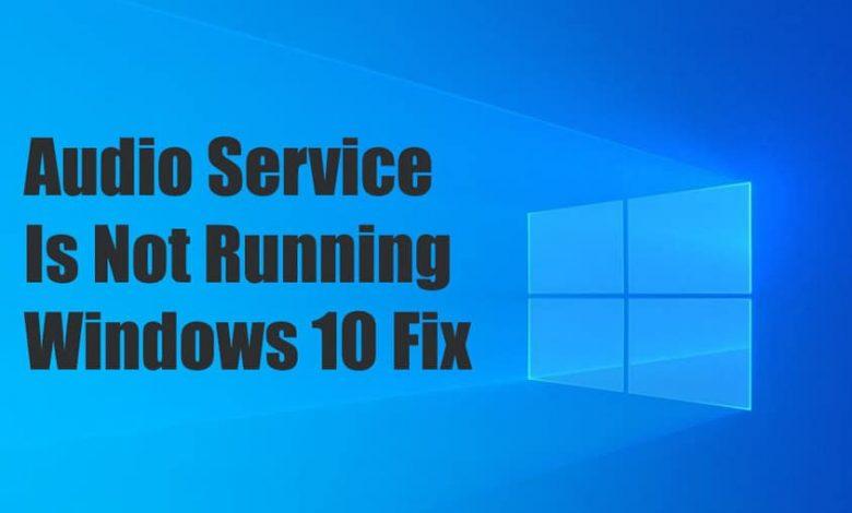 Audio Service Is Not Running Windows 10